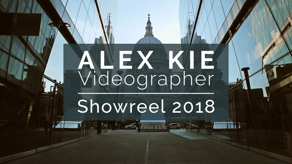 Alex Kie - Showreel 2018